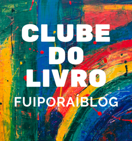 Clube do livro Fuiporaiblog